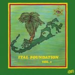 Ital Foundation - Ital Foundation Vol. 1