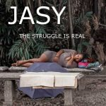 "Jasy's debut single ""The Struggle Is Real"""