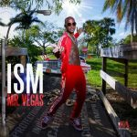 Mr Vegas – Ism