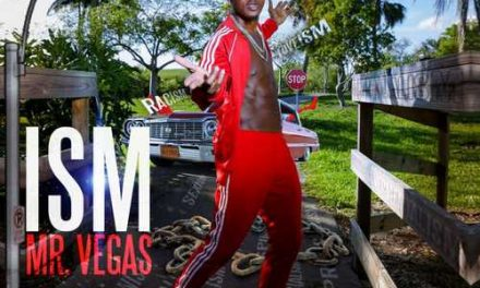 Mr Vegas – Ism