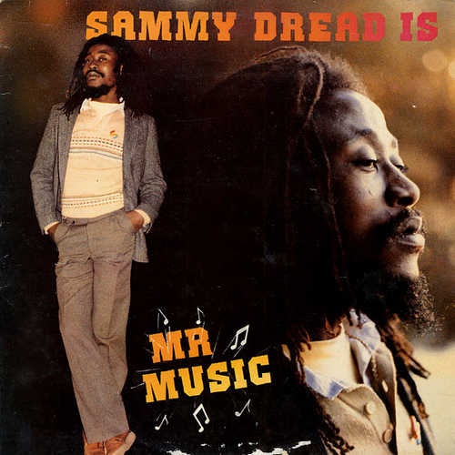 Sammy Dread - Mr Music