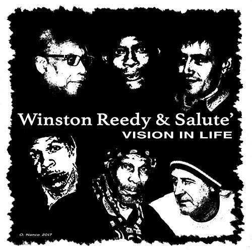 Winston Reedy & Salute - Vision In Life