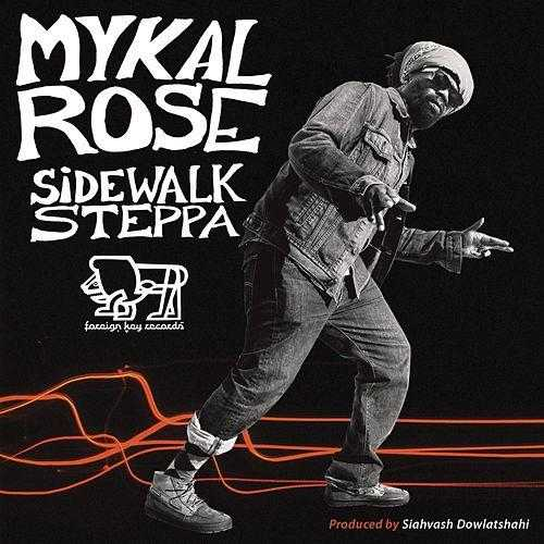 Mykal Rose – Sidewalk Steppa