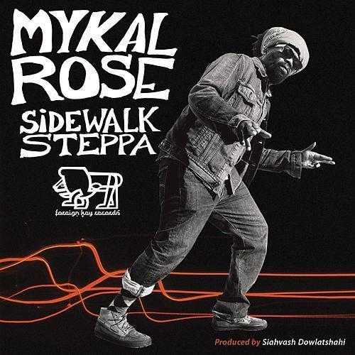 Mykal Rose – Sidewalk Steppa