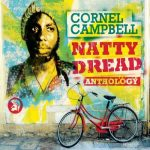 Cornell Campbell – Natty Dread: Anthology