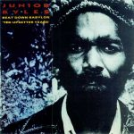 Junior Byles – Beat Down Babylon: The Upsetter Years