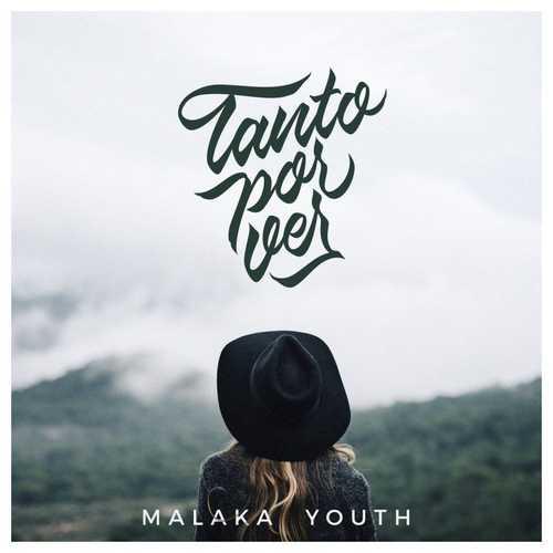 Malaka Youth – Tanto Por Ver