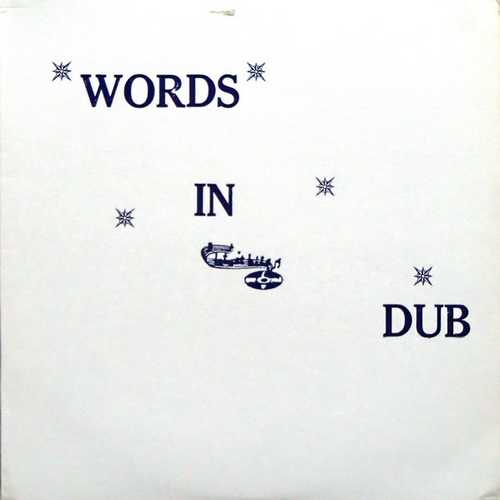 NEW Phillip Fullwood – Words In Dub