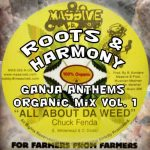 Roots & Harmony – Ganja Anthems Organic Mix Vol. 1