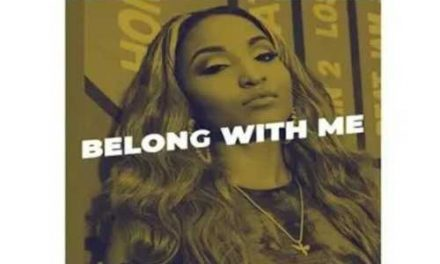 Brand new hit by Shenseea – Belong With Me