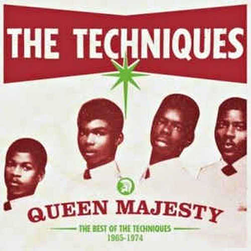 The Techniques - Queen Majesty (The Best Of The Techniques 1965-1974)