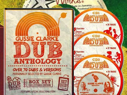 Gussie Clarke – Dub Anthology Collectors Edition