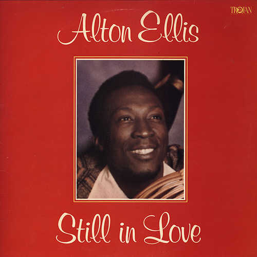 Alton Ellis - Still In Love