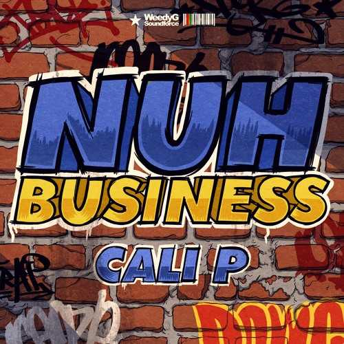 Cali P - Nuh Business