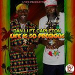 New release from Capleton & Dan IJ – Life Is So Precious