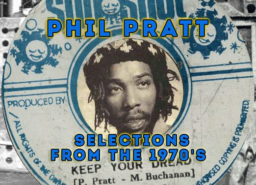 Phil Pratt – Selections from the 1970's