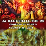 JA Dancehall Top 25 | August 31 | 2018