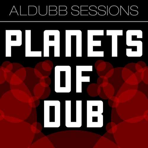 Aldubb - Planets Of Dub Vol.1