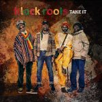 Black Roots – Take It