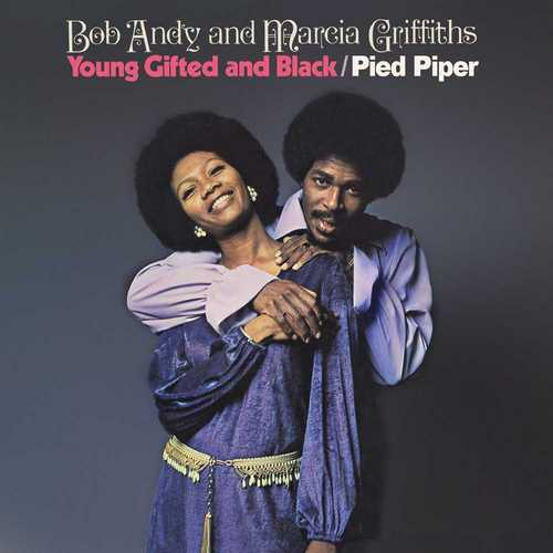 Bob Andy and Marcia Griffiths - Young Gifted and Black-Pied Piper