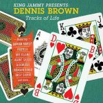 King Jammy presents Dennis Brown – Tracks Of Life