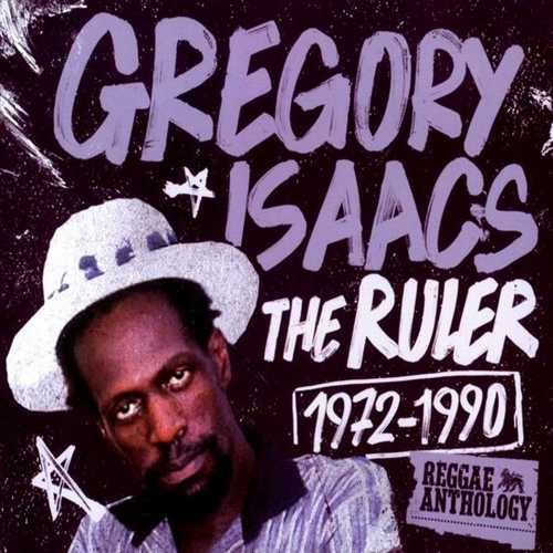 Gregory Isaacs – Reggae Anthology~The Ruler 1972-1990
