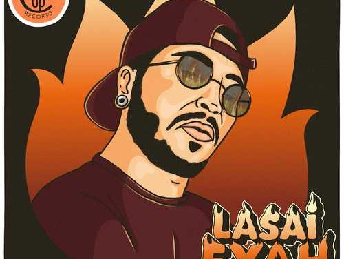 New song by Lasai – Fyah