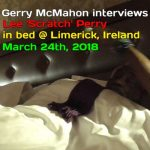 Lee 'Scratch' Perry Interview In Bed