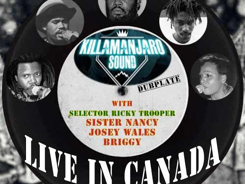 Killamanjaro Sound System – Live In Canada