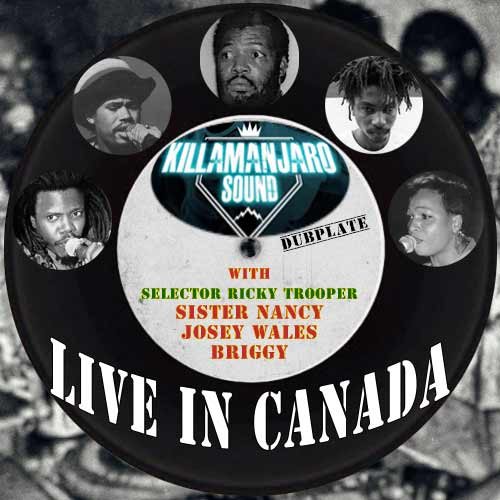 Killamanjaro Sound System - Live In Canada