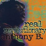 Anthony B – Real Revolutionary