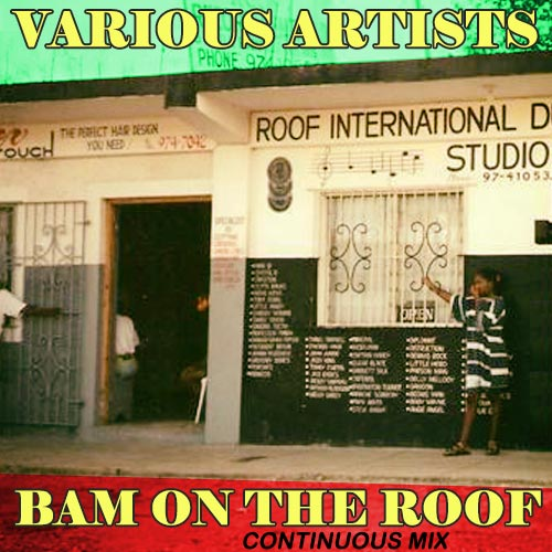 Bam On The Roof - Continuous Mix