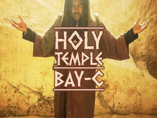 "Bay-C gets spiritual with ""Holy Temple"" album"