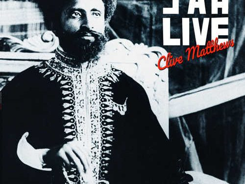 Clive Matthews – Jah Live