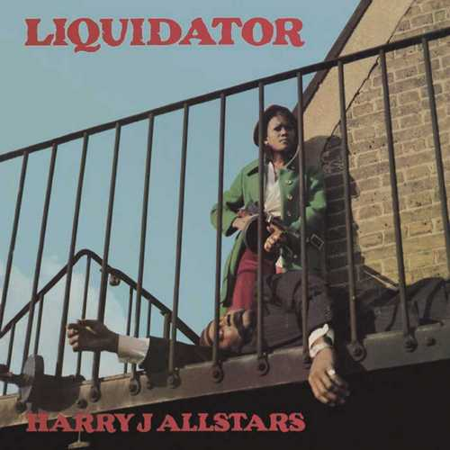 Harry J Allstars - Liquidator
