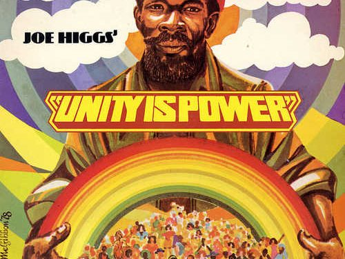 Joe Higgs – Unity Is Power