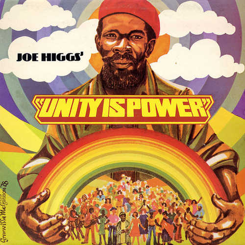 Joe higgs - Unity Is Power