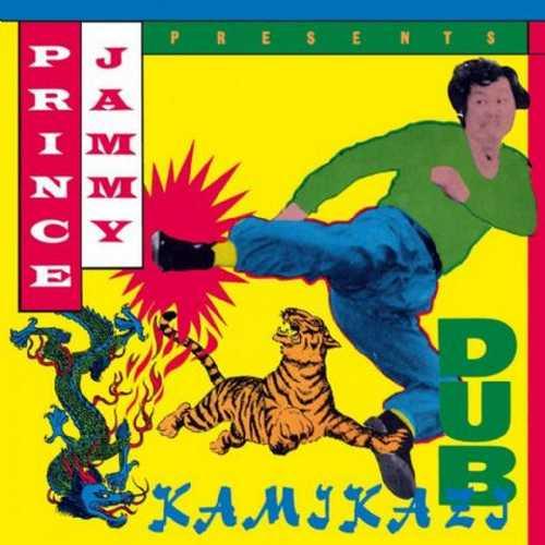 Prince Jammy - Kamikaze Dub