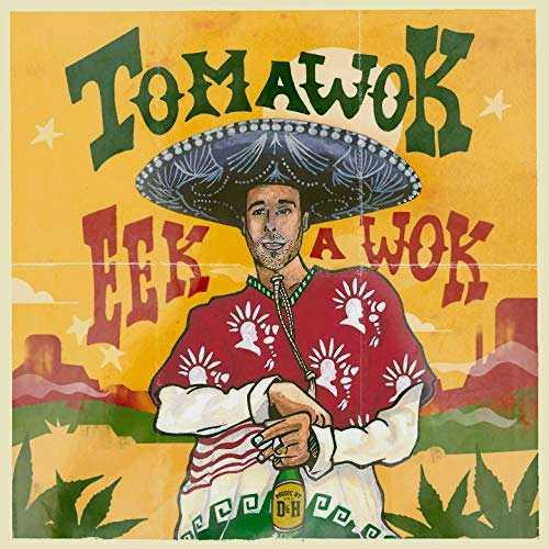 Tomawok - Eek A Wok