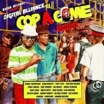 Various – Digital Alliance Vol. 2  Cop A Come Riddim