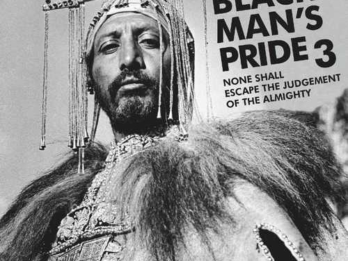 Black Man's Pride 3 – None Shall Escape The Judgement Of The Almighty