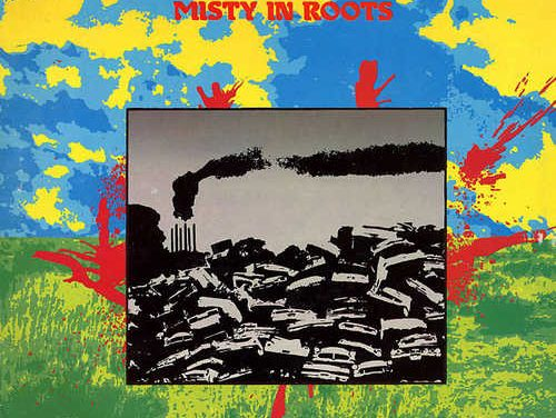 Misty In Roots – Earth