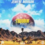 Jemere Morgan – Troddin ft. Stu Stapleton
