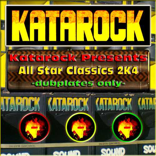 Katarock Presents All Star Classics 2K4 – Dubplates Only