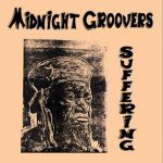 Midnight Groovers – Suffering
