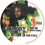Russ D remixed Samory-I's Ride On