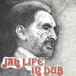 Scientist – Jah Life In Dub