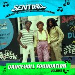 Sentinel Sound presents Dancehall Foundation Vol 5