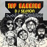 Top Ranking DJ Session Volume 1