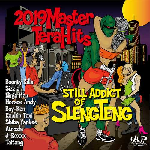2019 Maser Tera Hits Still Addict Of Sleng Teng